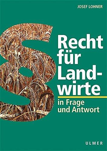recht-fr-landwirte-in-frage-und-antwort-ein-ratgeber-fr-alltag-und-betriebspraxis