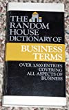 Random House Dictionary of Business Terms, Jay N. Nisberg, 0679413693