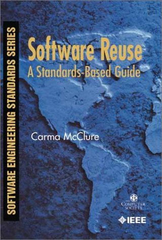 Software Reuse: A Standards-Based Guide by Brand: Wiley-IEEE Computer Society Pr