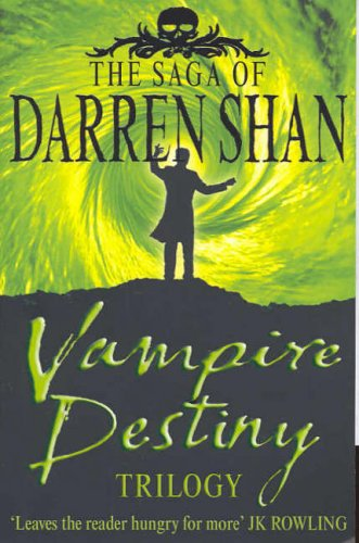 """The Saga of Darren Shan - Vampire Destiny Trilogy"" av Darren Shan"