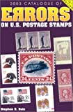 img - for Catalogue of Errors on U.S. Postage Stamps (Scott Catalogue of Errors on Us Postage Stamps) book / textbook / text book