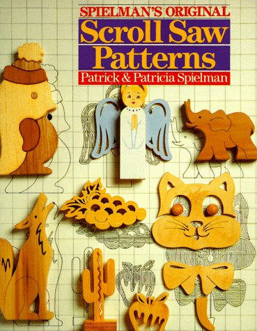 Spielman's Original Scroll Saw Patterns