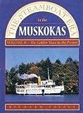 The Steamboat Era in the Muskokas, Richard Tatley, 0919783104