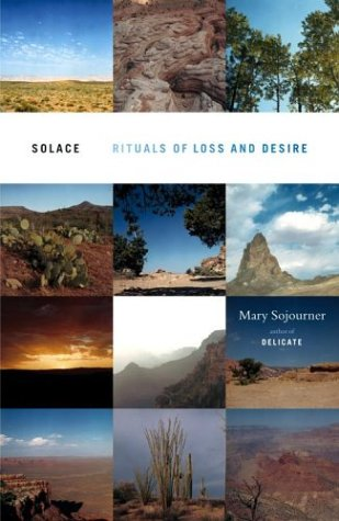 Read Online Solace: Rituals of Loss and Desire ebook