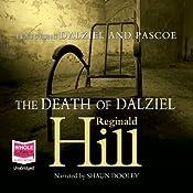 The Death of Dalziel: Dalziel and Pascoe Series, Book 22 | Reginald Hill