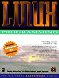 img - for LINUX Programming (Mis Press Slackware Series) book / textbook / text book