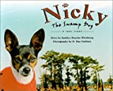 Nicky the Swamp Dog: A True Story