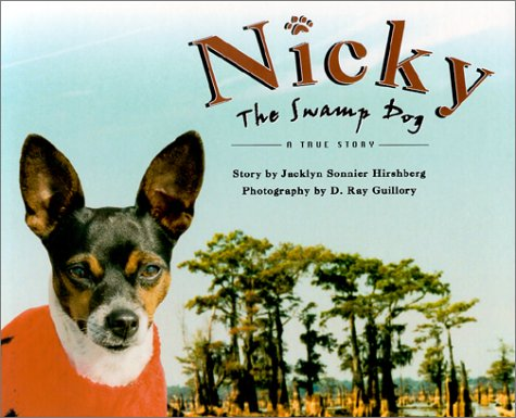 Nicky the Swamp Dog: A True Story pdf