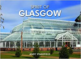 The Spirit of Glasgow (Spirit of Britain)