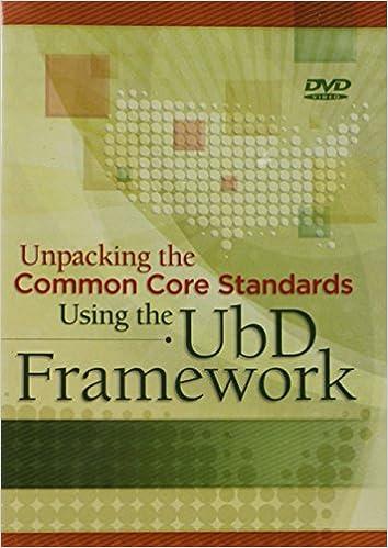 Unpacking Common Core Standards Using The UbDTM Framework