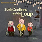 3 little cochons and the loup | Heavy Fingers