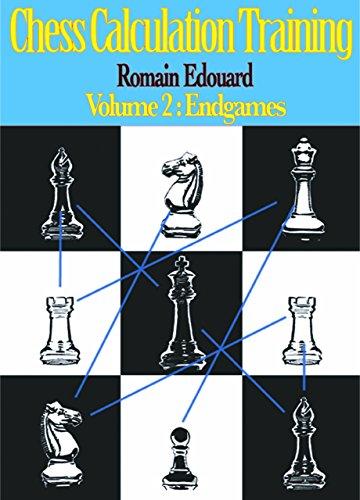 Chess Calculation Training Volume 2: Endgames