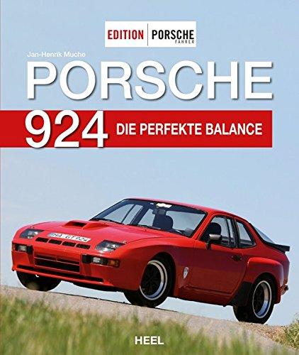 Edition PORSCHE FAHRER: Porsche 924: Die perfekte Balance