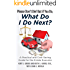 Please Don't Die, But if You Do, What Do I Do Next?: A Practical and Cost Saving Guide for the Estate Executor