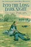 Into the Long Dark Night, Michael Phillips, 1556613008