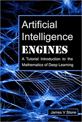 Artificial Intelligence Engines: A Tutorial Introduction to the