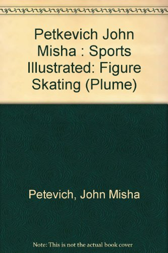Figure Skating: Championship Techniques (Sports Illustrated Winner's Circle Books)