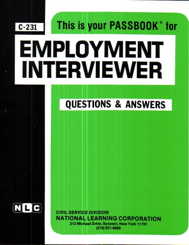 Employment Interviewer(Passbooks) (Career Examination Series: C-231)