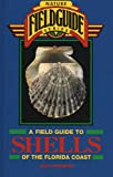 Field Guide to Shells of the Florida Coast, Jean Andrews, 0877192499
