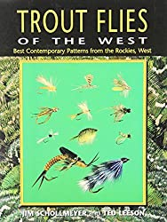 Trout Flies of the West: Best Contemporary Patterns from the Rockies, West
