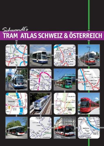 Schwandl's Tram Atlas Schweiz & Österreich