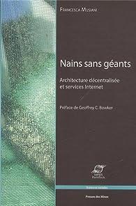 Nains sans géants : Architecture décentralisée et services Internet par Francesca Musiani