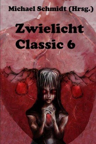 Zwielicht Classic 6 (German Edition)