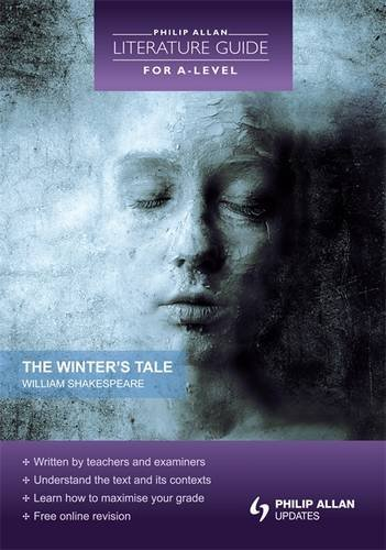 Winter's Tale (Philip Alan Literature Guide for a Level)