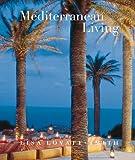 Mediterranean Living, Lisa Lovatt-Smith, 0823028372