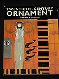 Twentieth-Century Ornament, Jonathan Woodham and Rizzoli, 0847812219