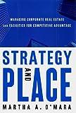 Strategy and Place, Martha A. O'Mara and Martha A. O'mara, 0684834898