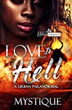 Love Is Hell: A Urban Paranormal