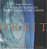 Orbit, U. S. National Geographic Society Staff and Jay Apt, 0792237145