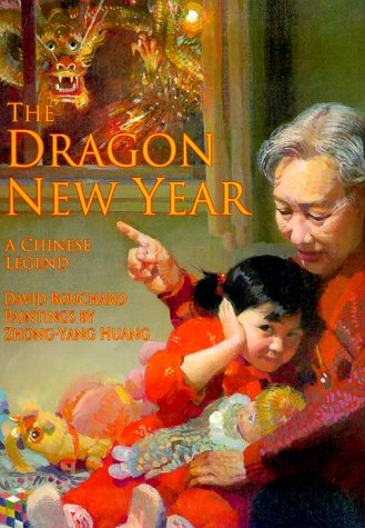 Dragon New Year, the: A Chinese Legend (Chinese Legends Trilogy)