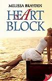 Heart Block, Melissa Brayden, 1602827583