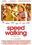 Speed Walking (OmU)