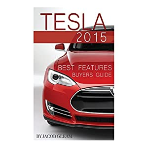 Tesla 2015: Best Features Buyers Guide