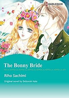 THE BONNY BRIDE (Harlequin comics) by [Hale, Deborah]