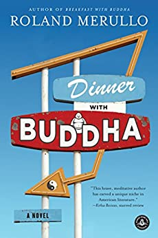 Dinner with Buddha: A Novel by [Merullo, Roland]