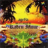 ageHa vol.05 Mixed by Kaoru Inoue