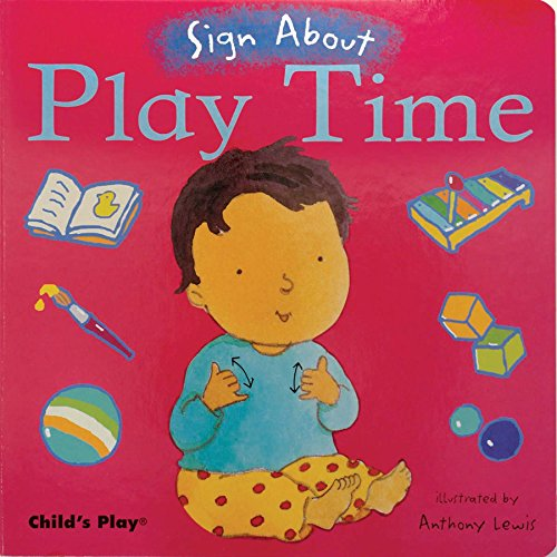 Play Time (Sign About) (Sign Language Tools)