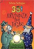 351 adivinanzas para jugar / 351 Riddles to Play (Spanish Edition)