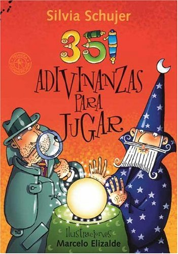 351 adivinanzas para jugar / 351 Riddles to Play (Spanish Edition) by Sudamericana