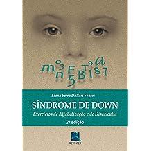 Síndrome de Down: Exercícios de Alfabetização e de Discalculia