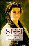 Sissi : Une vie retrouvée