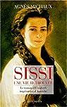 Sissi, une vie retrouvée par Michaux