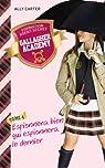 Gallagher Academy, tome 4 : Espionnera bien qui espionnera le dernier par Ally Carter
