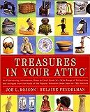Treasures in Your Attic, Joe L. Rosson and Helaine Fendelman, 0060198273