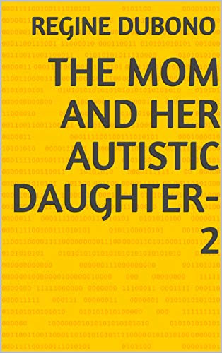 The Mom and her Autistic Daughter-2 by [dubono, regine]