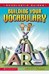 Scholastic Guide: Building Your Vocabulary Hardcover
